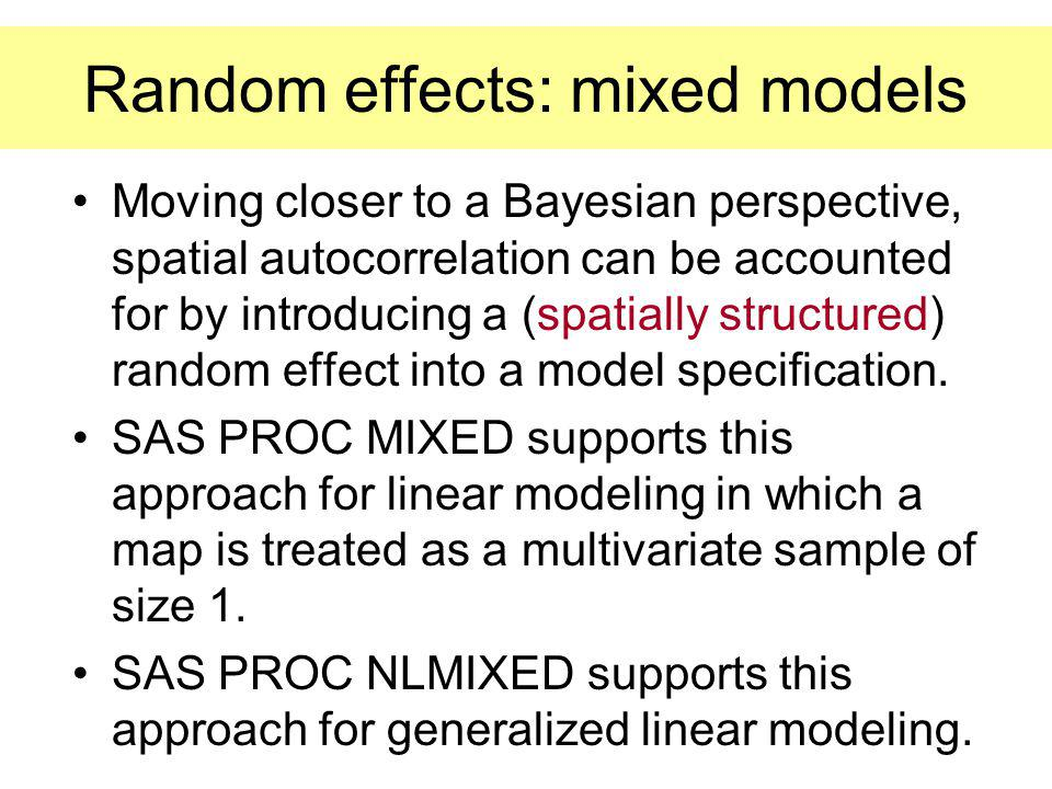 Random effects model: normally distributed intercept term ~ N(0, ) and uncorrelated with covariates supports inference beyond the nonrandom sample ana
