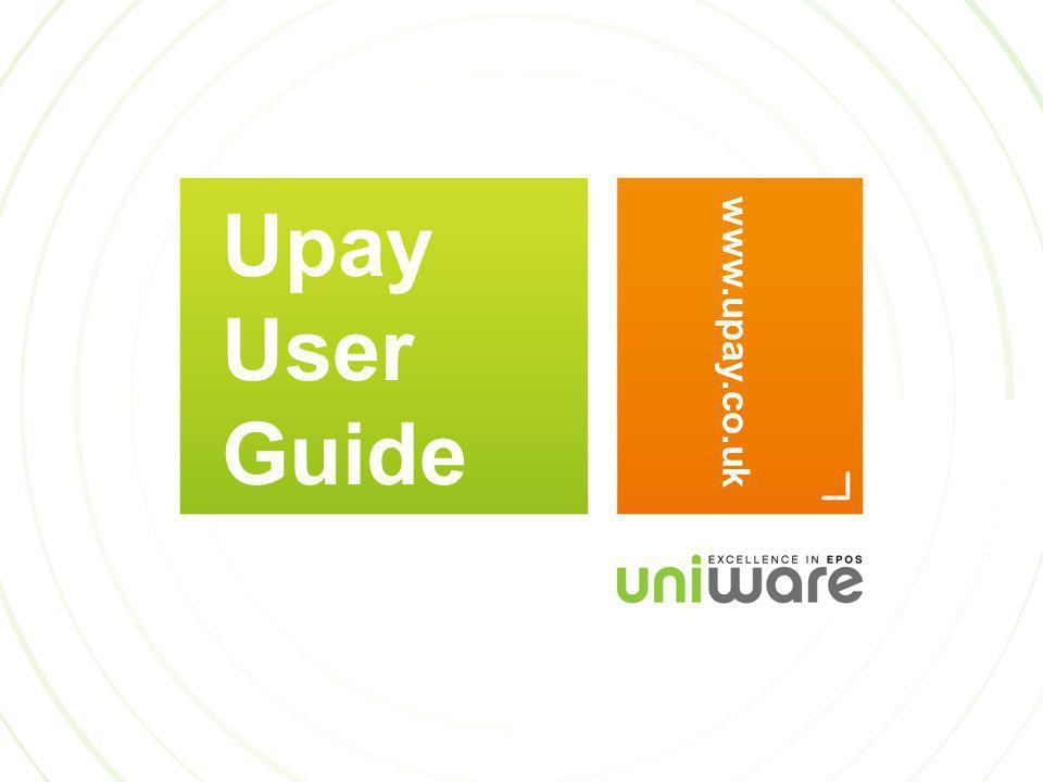 Upay User Guide www.upay.co.uk