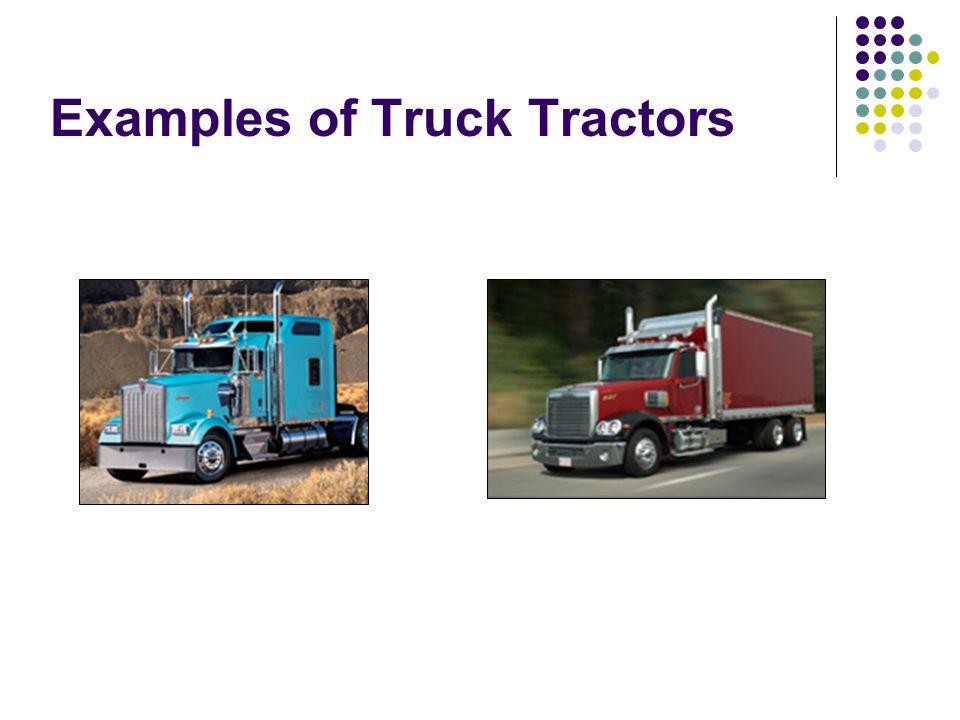 Examples of Truck Tractors