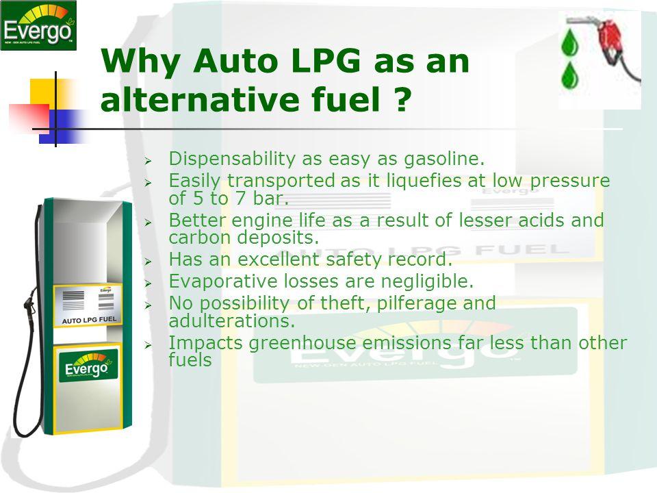Auto LPG Abundantly available Eco-friendly fuel.