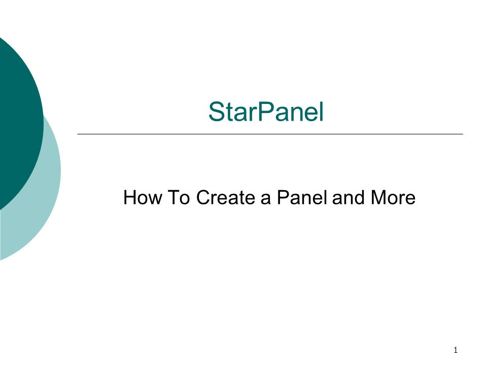 1 StarPanel How To Create a Panel and More