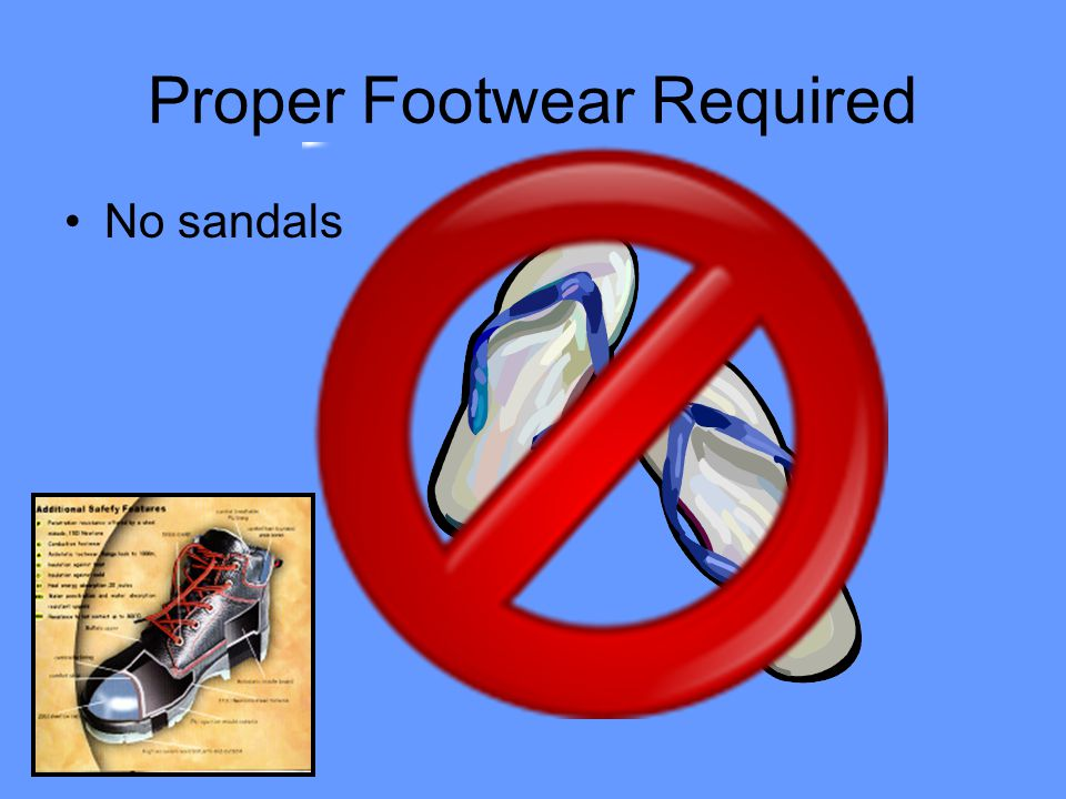 Proper Footwear Required No sandals