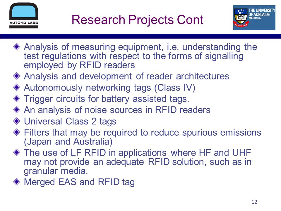 12 Research Projects Cont Analysis of measuring equipment, i.e.