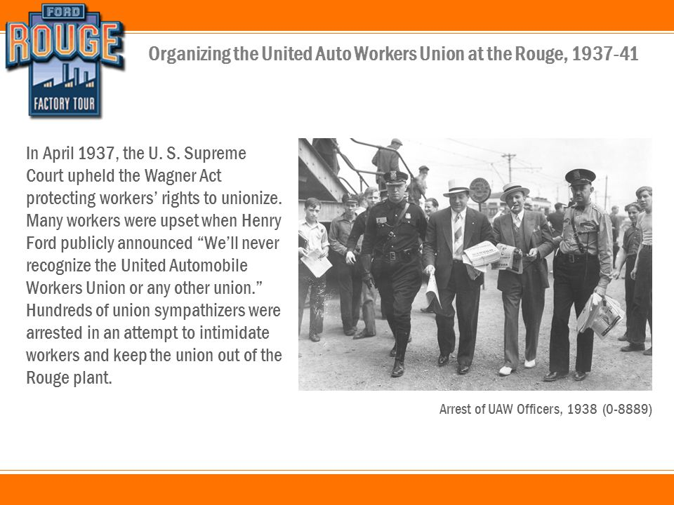 Organizing the United Auto Workers Union at the Rouge, 1937-41 In April 1937, the U.