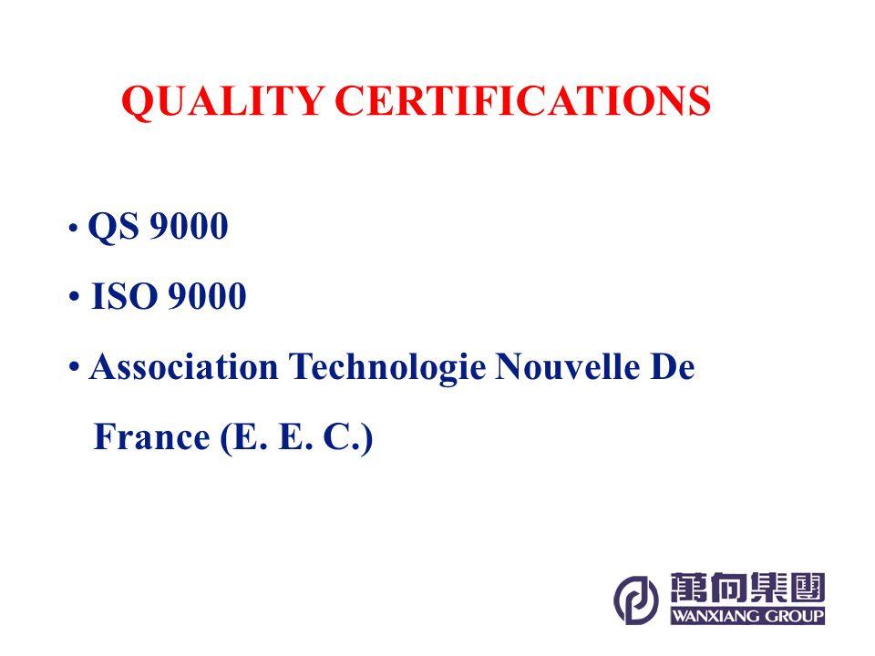 QS 9000 ISO 9000 Association Technologie Nouvelle De France (E. E. C.) QUALITY CERTIFICATIONS