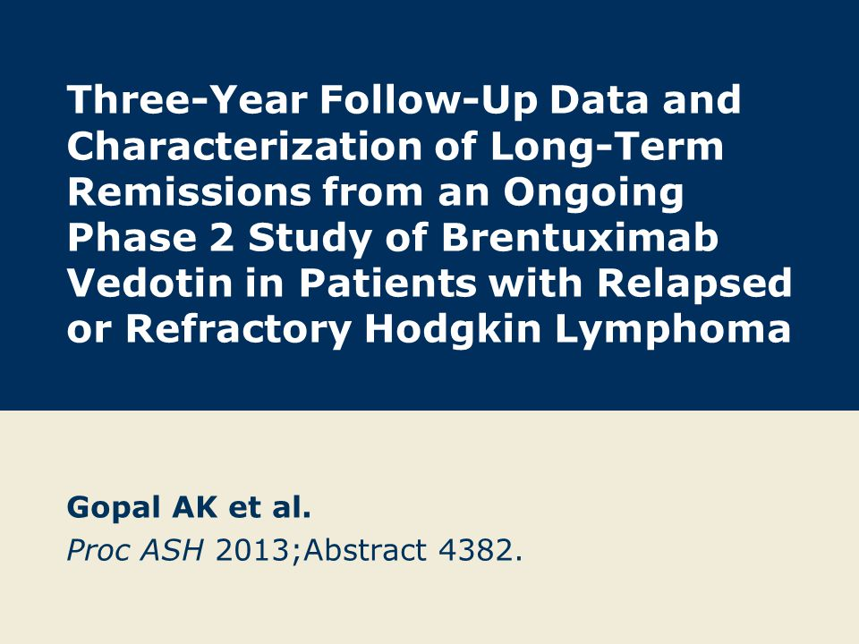 Three-Year Follow-Up Data and Characterization of Long-Term Remissions from an Ongoing Phase 2 Study of Brentuximab Vedotin in Patients with Relapsed