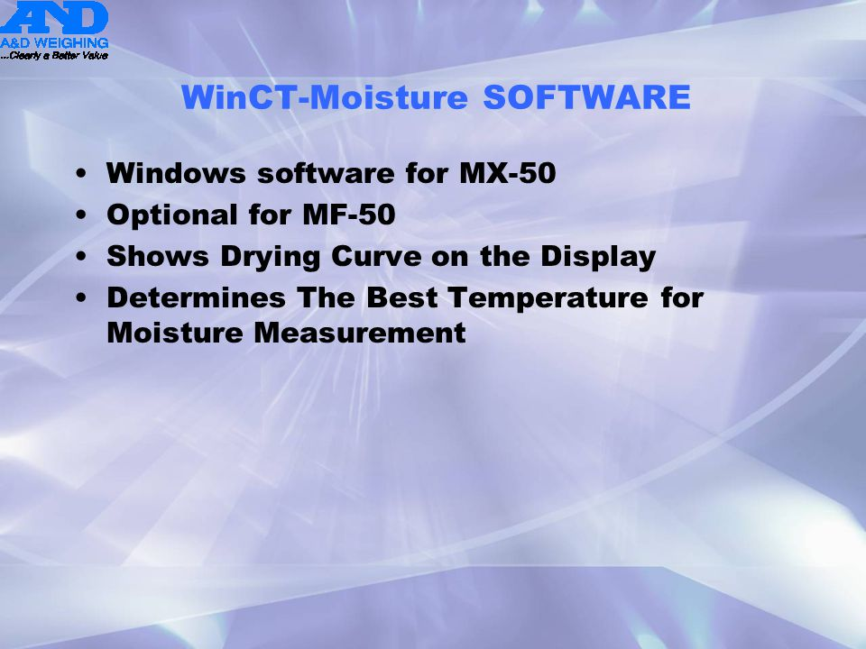 WinCT-Moisture SOFTWARE Windows software for MX-50 Optional for MF-50 Shows Drying Curve on the Display Determines The Best Temperature for Moisture M