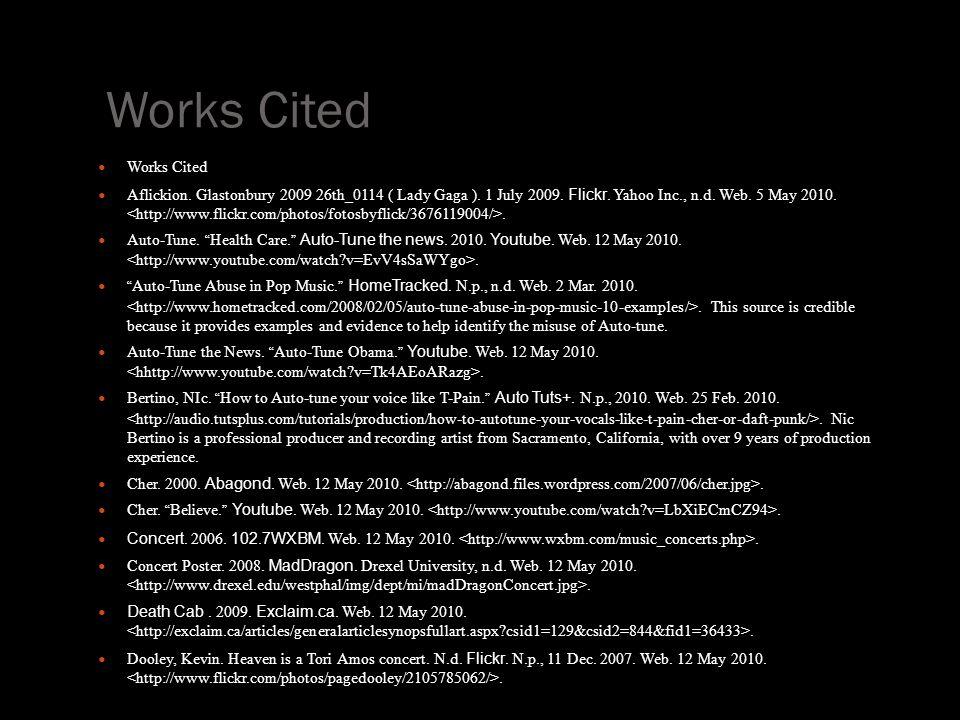 Works Cited Aflickion. Glastonbury 2009 26th_0114 ( Lady Gaga ).