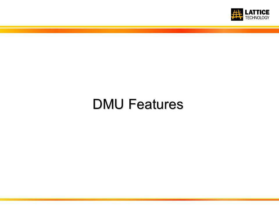 DMU Features