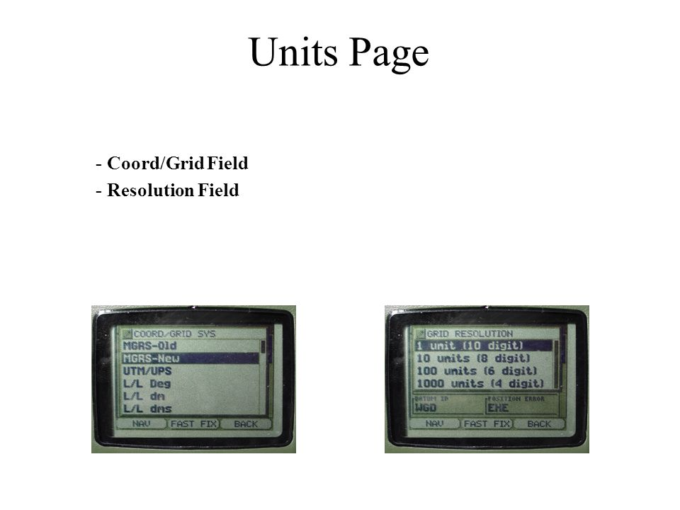 - Coord/Grid Field - Resolution Field Units Page