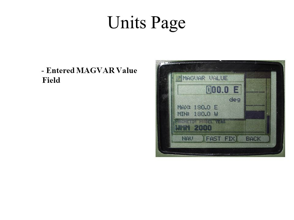 - Entered MAGVAR Value Field Units Page