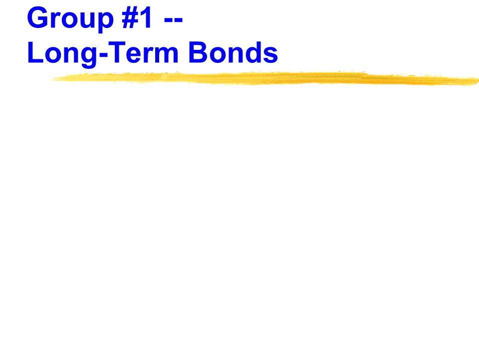 Group #1 -- Long-Term Bonds