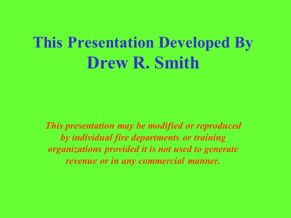 This Presentation Developed By Drew R.