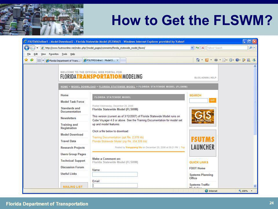 Florida Department of Transportation How to Get the FLSWM? 24