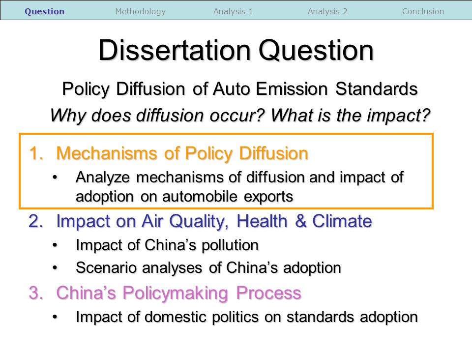 Dissertation Question Policy Diffusion of Auto Emission Standards Why does diffusion occur.