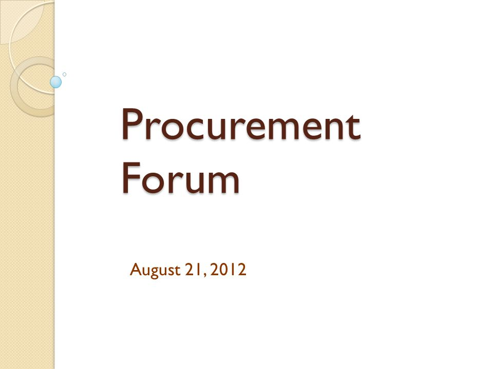 Procurement Forum August 21, 2012