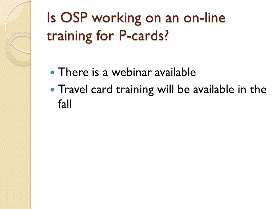 Is OSP working on an on-line training for P-cards.