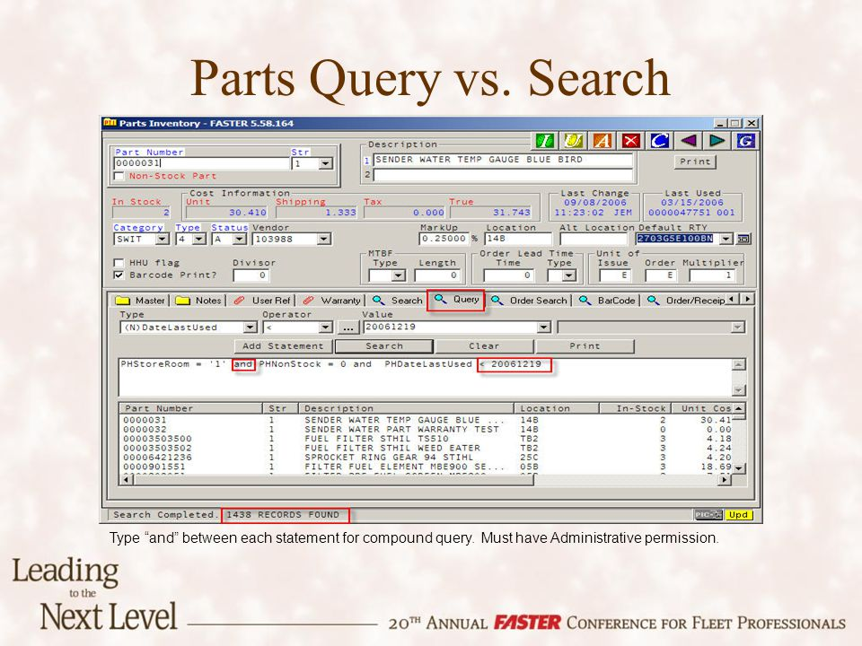 Parts Query vs. Search Type and between each statement for compound query. Must have Administrative permission.