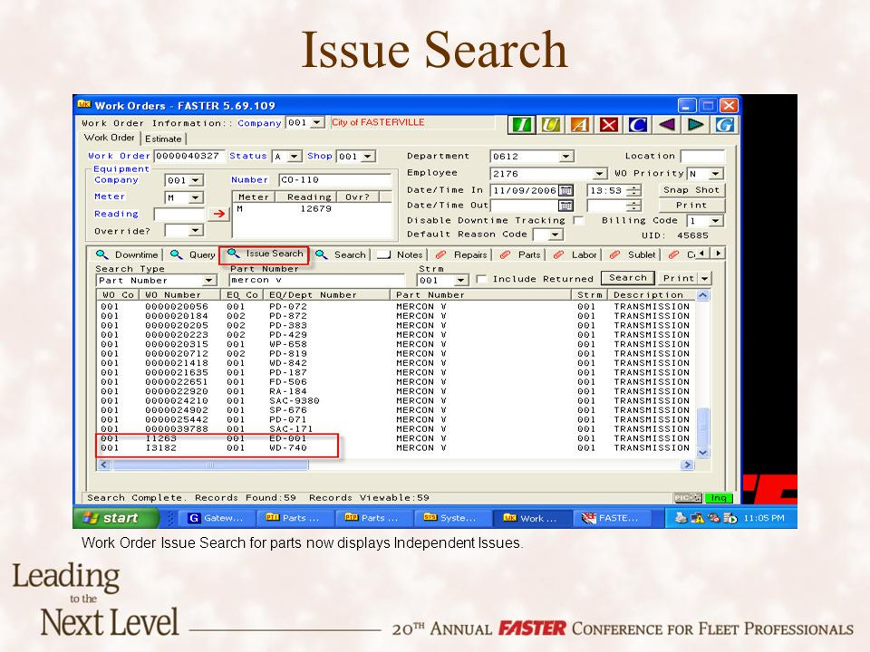 Issue Search Work Order Issue Search for parts now displays Independent Issues.