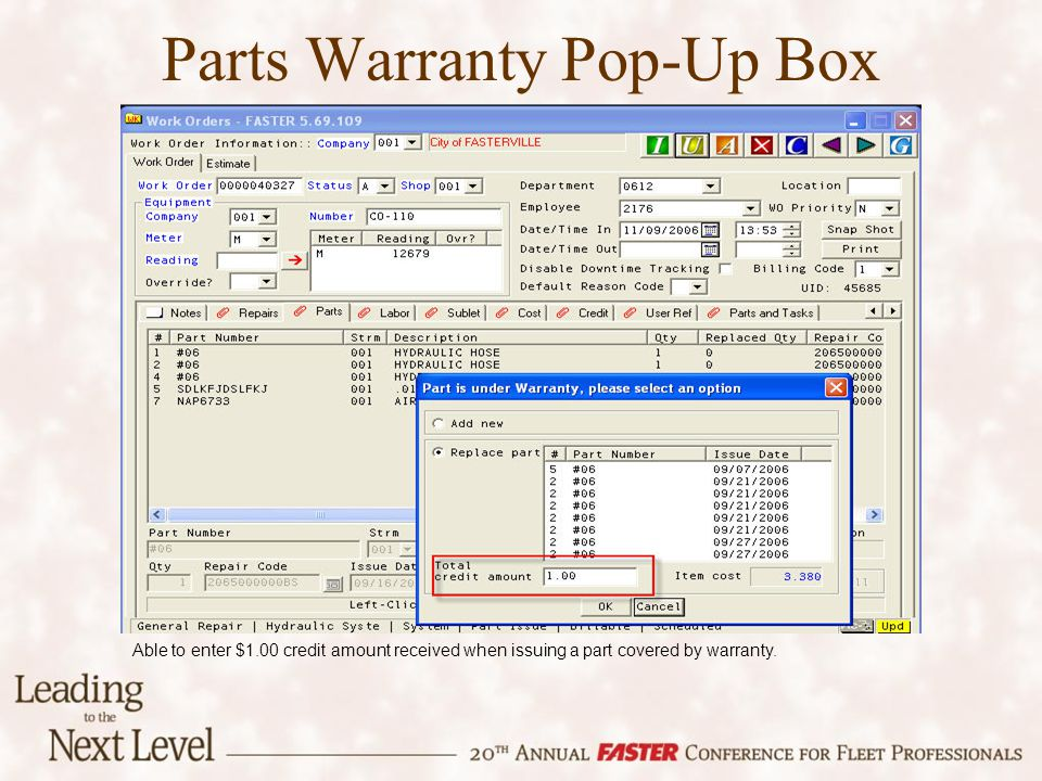 Parts Warranty Pop-Up Box Able to enter $1.00 credit amount received when issuing a part covered by warranty.