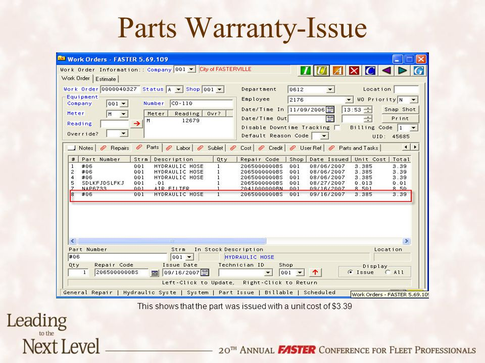 Parts Warranty-Issue This shows that the part was issued with a unit cost of $3.39