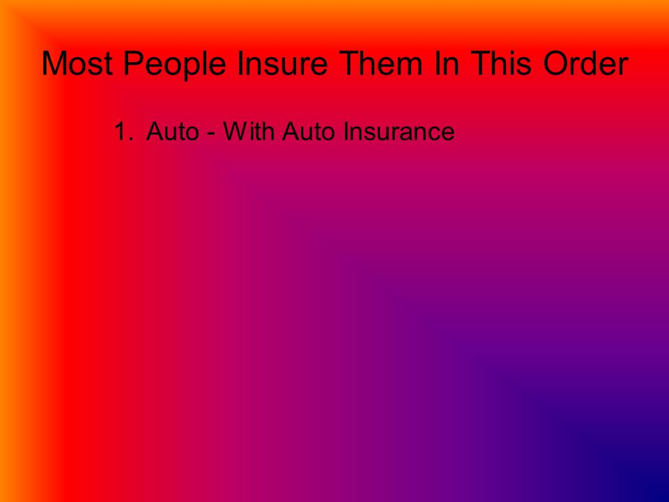 1.Auto - With Auto Insurance
