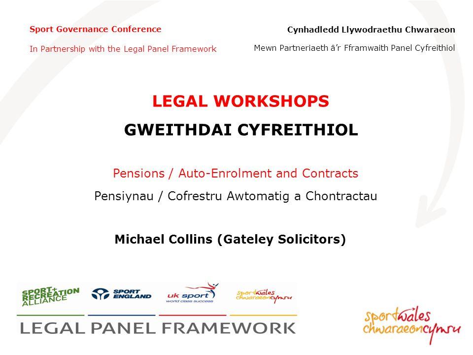 Sport Governance Conference In Partnership with the Legal Panel Framework Cynhadledd Llywodraethu Chwaraeon Mewn Partneriaeth âr Fframwaith Panel Cyfr