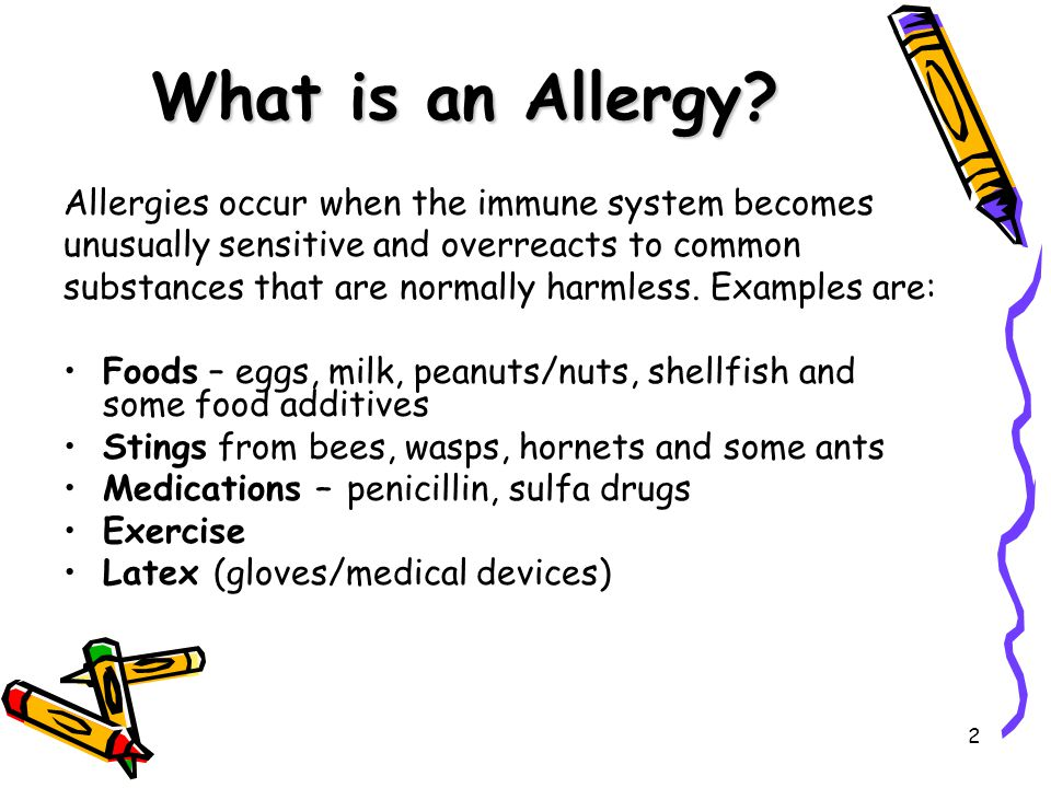 2 What is an Allergy.