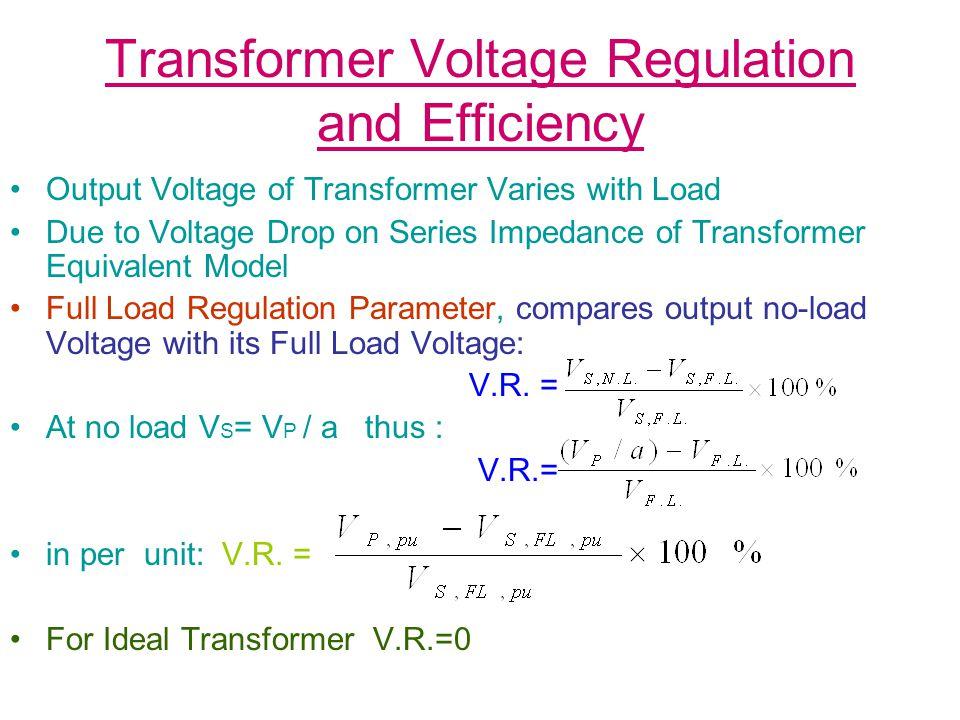Transformer Voltage Regulation and Efficiency (b) To find eq.