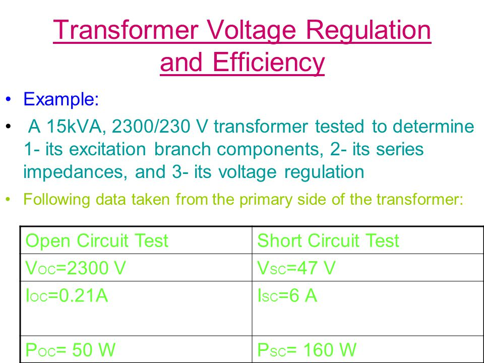 Transformer Voltage Regulation and Efficiency (a) Find the equivalent circuit referred to H.V.