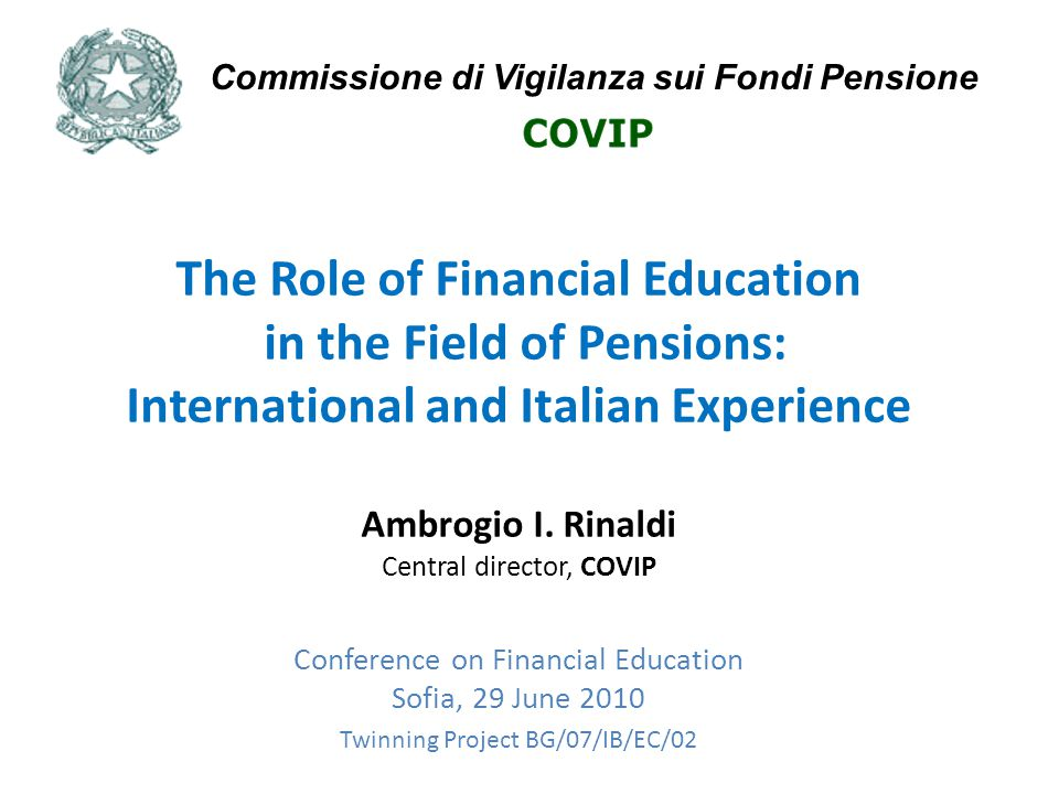 The Role of Financial Education in the Field of Pensions: International and Italian Experience Ambrogio I.