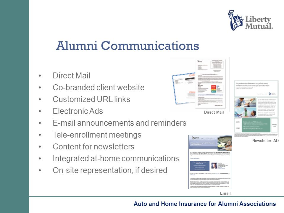 Alumni Communications Direct Mail Co-branded client website Customized URL links Electronic Ads E-mail announcements and reminders Tele-enrollment mee