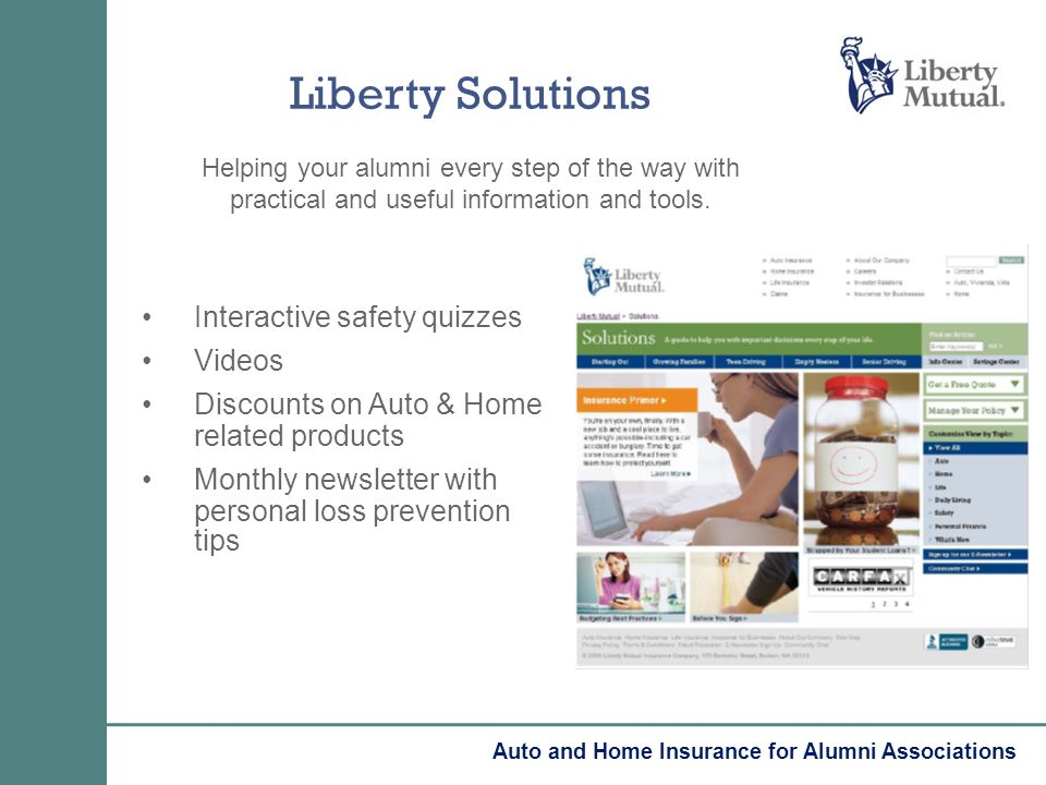 Liberty Solutions Helping your alumni every step of the way with practical and useful information and tools. Interactive safety quizzes Videos Discoun
