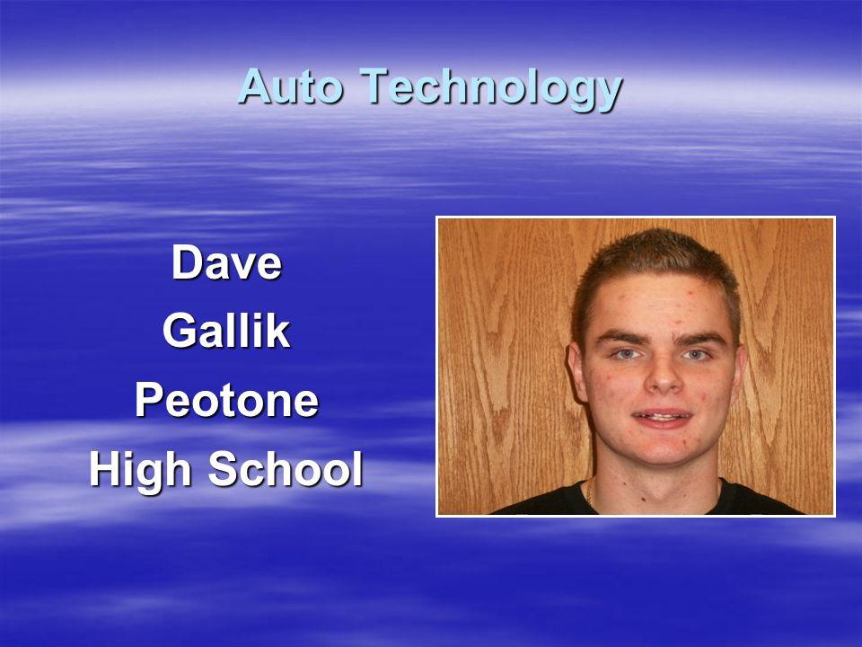 Auto Technology DaveGallikPeotone High School