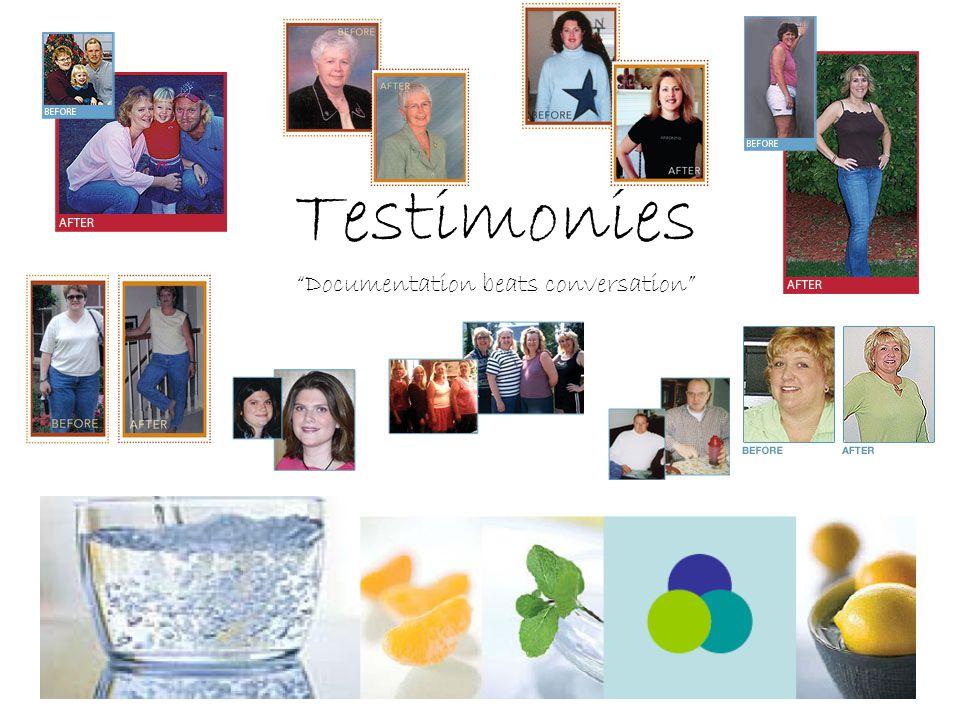 Testimonies Documentation beats conversation