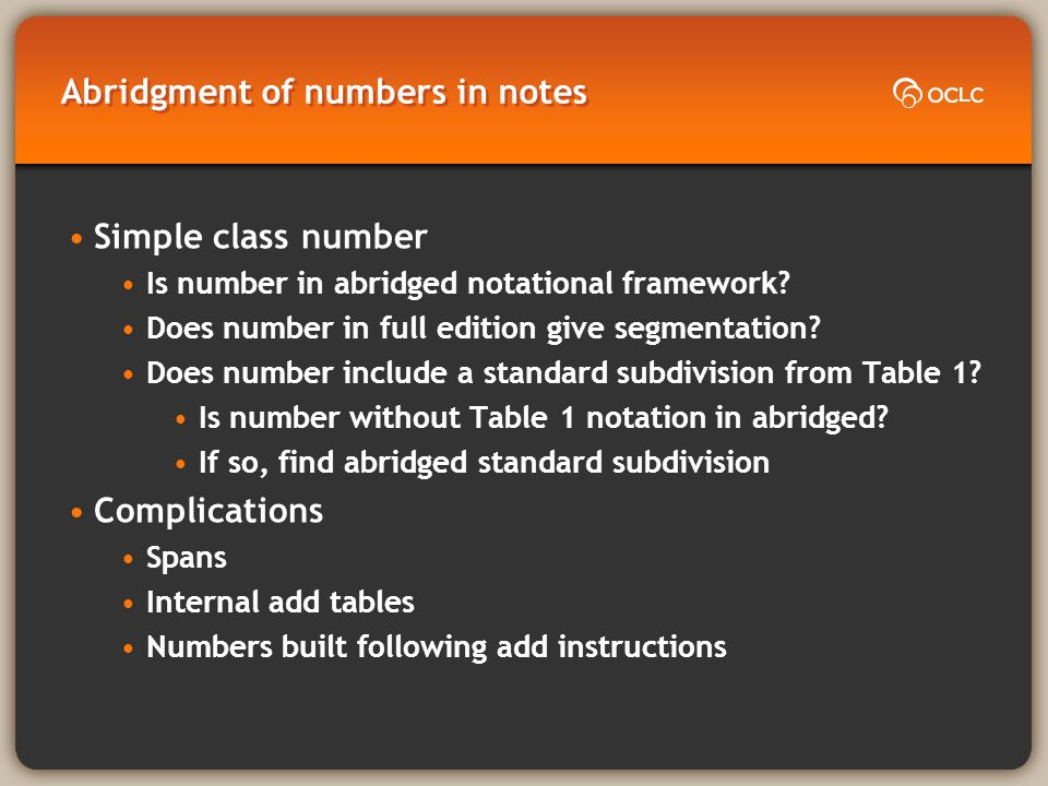Abridgment of numbers in notes Simple class number Is number in abridged notational framework.
