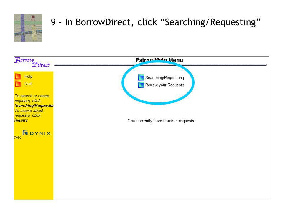 13 9 – In BorrowDirect, click Searching/Requesting
