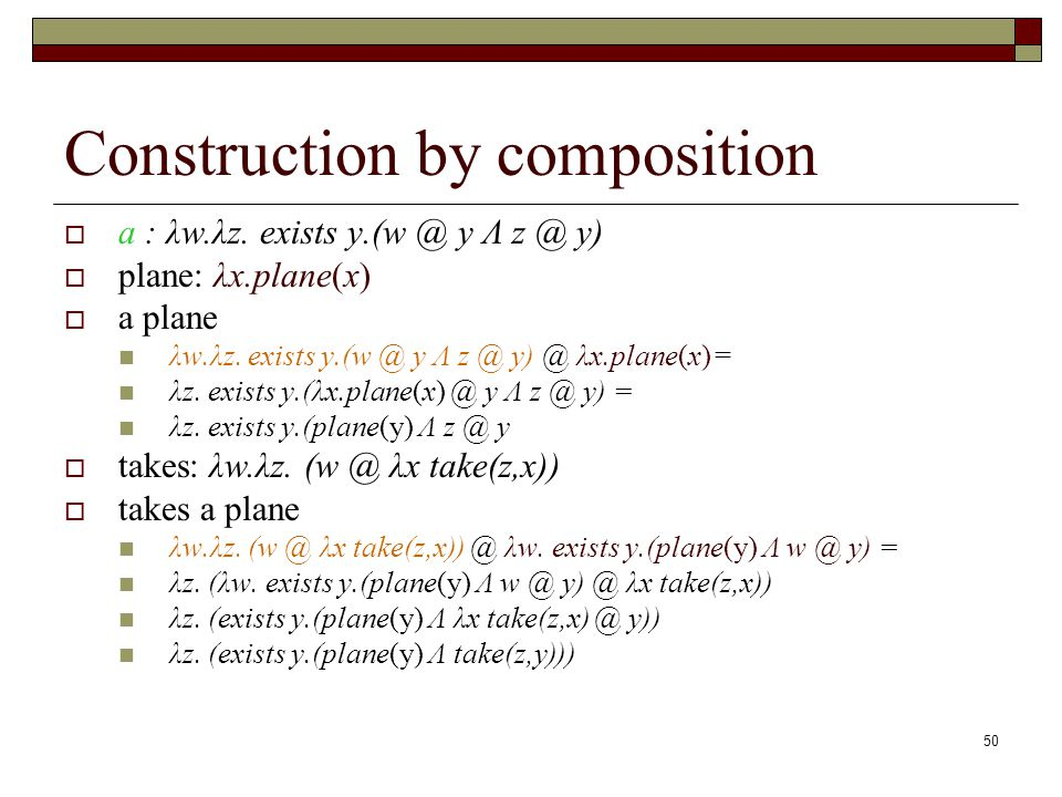50 Construction by composition a : λw.λz.