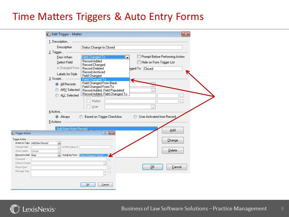 9 Business of Law Software Solutions – Practice Management Time Matters Triggers & Auto Entry Forms