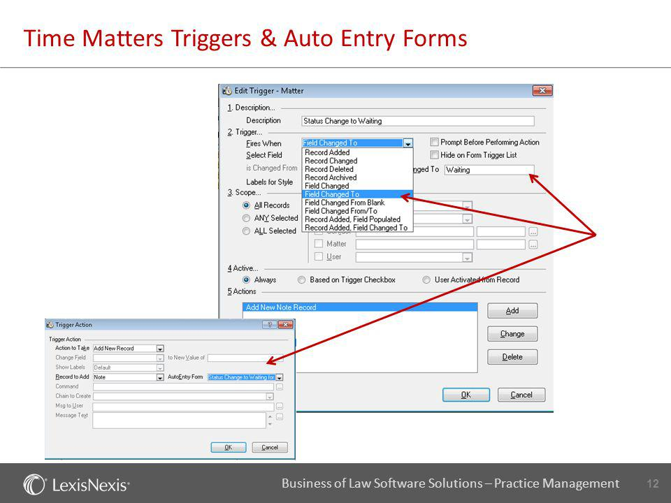 12 Business of Law Software Solutions – Practice Management Time Matters Triggers & Auto Entry Forms