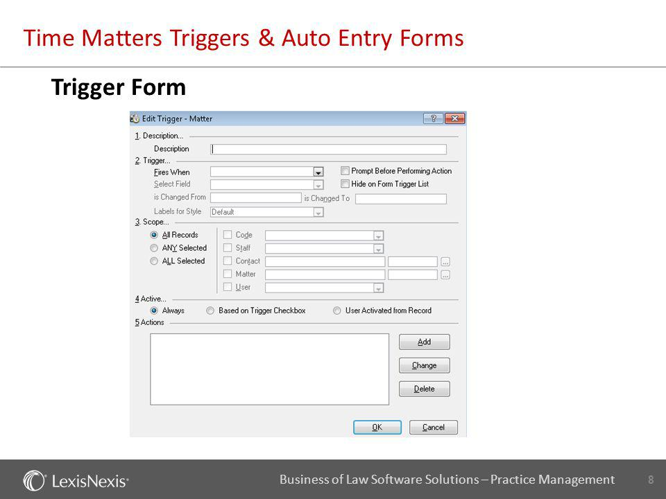 19 Business of Law Software Solutions – Practice Management Time Matters Triggers & Auto Entry Forms AutoEntry Note Form