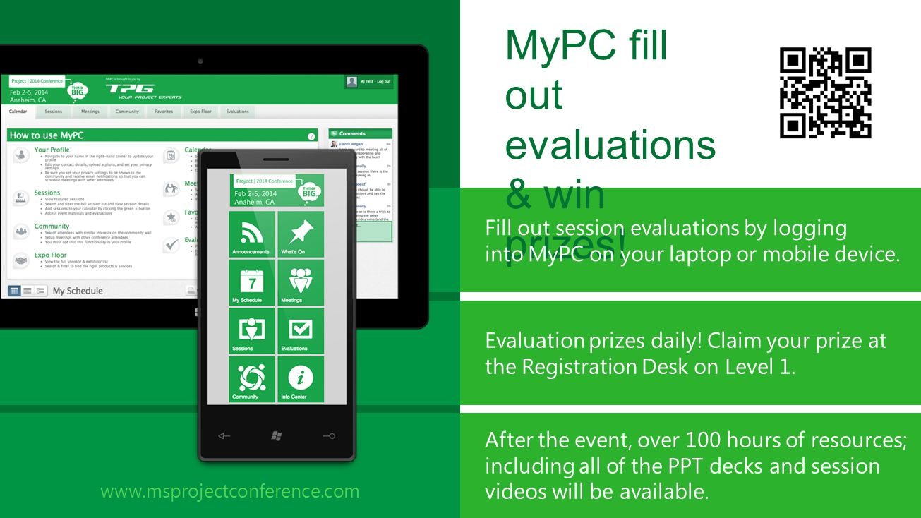 MyPC fill out evaluations & win prizes! Fill out session evaluations by logging into MyPC on your laptop or mobile device. Evaluation prizes daily! Cl