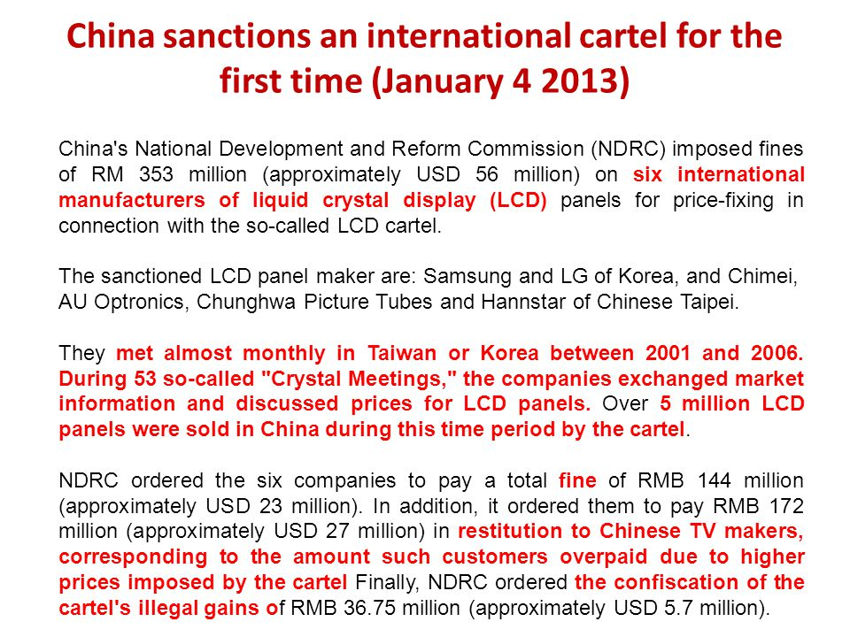 China sanctions an international cartel for the first time (January 4 2013) China's National Development and Reform Commission (NDRC) imposed fines of