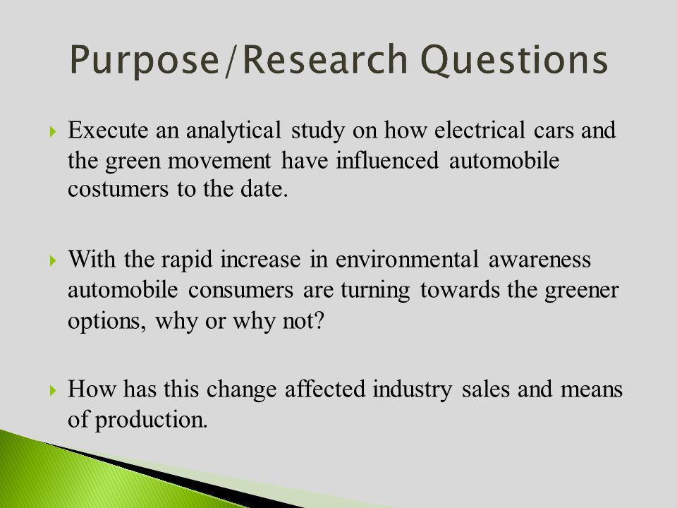 Execute an analytical study on how electrical cars and the green movement have influenced automobile costumers to the date.