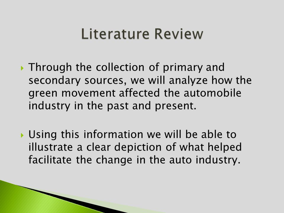 Through the collection of primary and secondary sources, we will analyze how the green movement affected the automobile industry in the past and present.