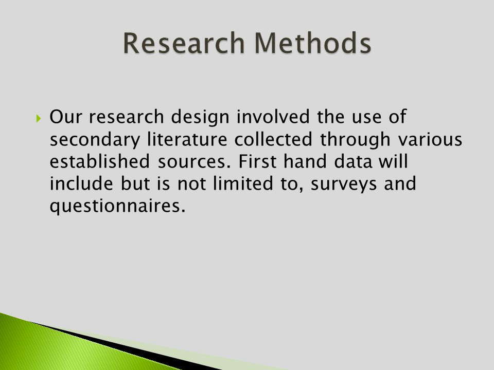 Our research design involved the use of secondary literature collected through various established sources.