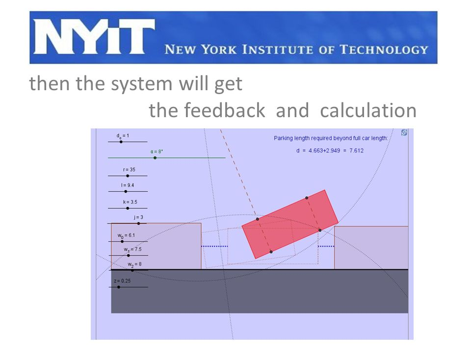 then the system will get the feedback and calculation