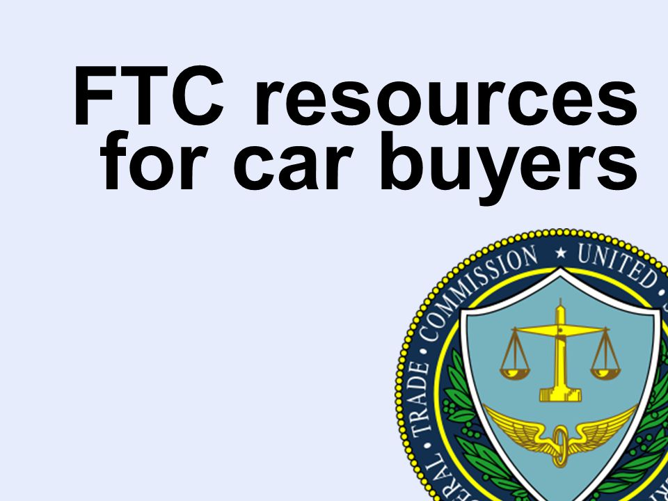 FTC resources for car buyers