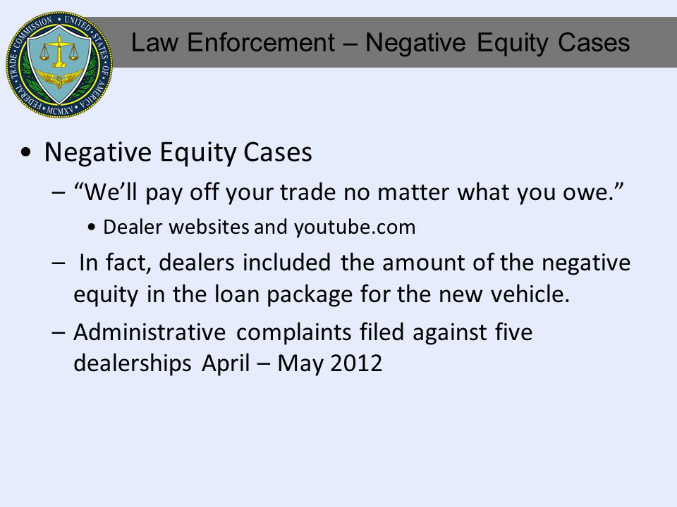 Negative Equity Cases –Well pay off your trade no matter what you owe.