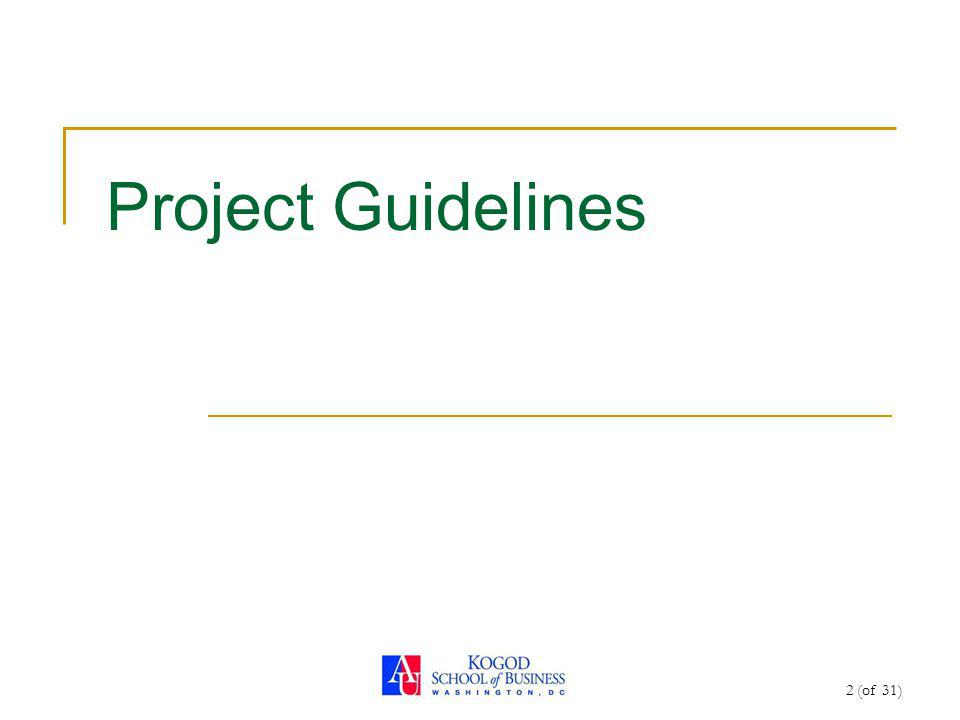 2 (of 31) Project Guidelines